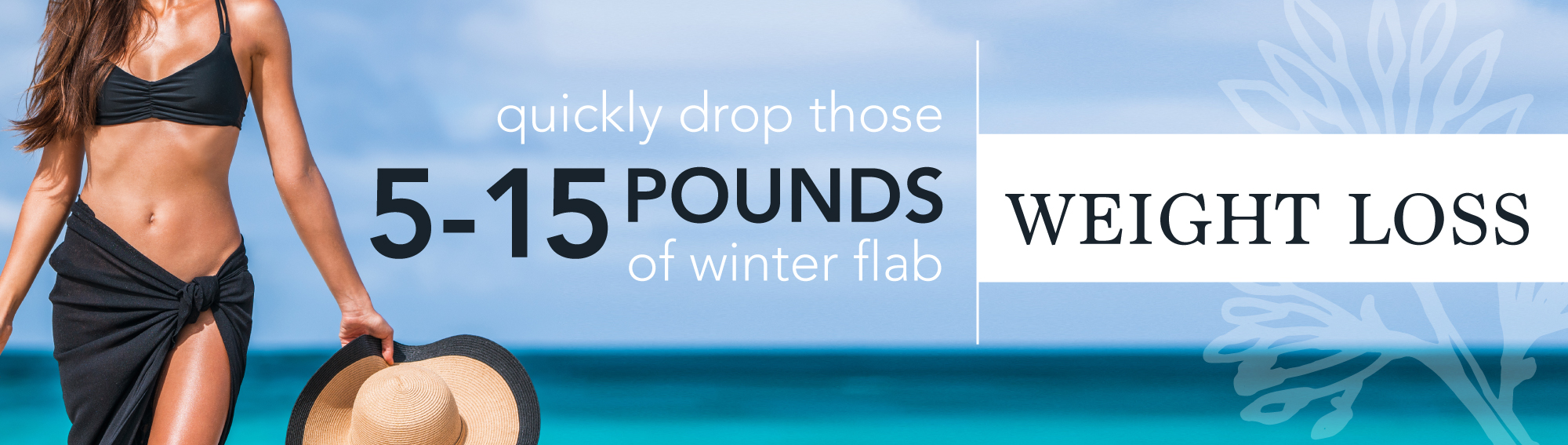 Quickly drop those 5-15 pounds of winter flab